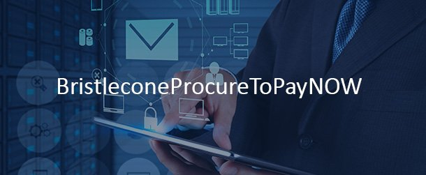 Bristlecone Procure to pay now